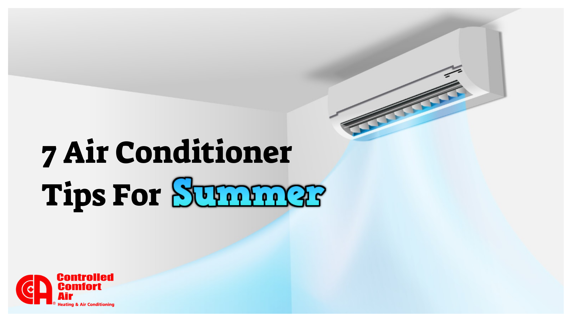 7 Air Conditioner Tips For The Summer